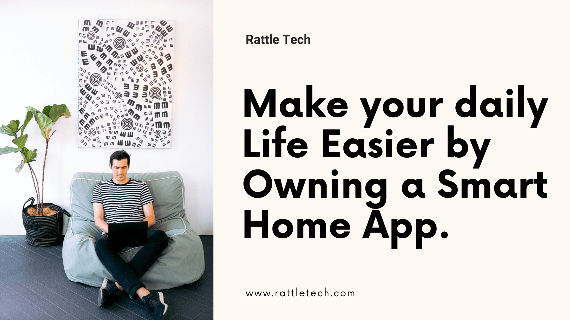Make your Life More Easier by Owning A Smart Home App